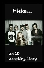 Mieke... a one direction adopted story by directionloverxx