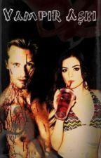 Vampir Aşkı by MerveCan903