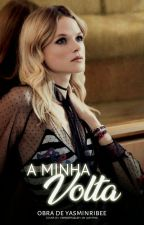 A Minha Volta - Vol. 1 by YasminRibee