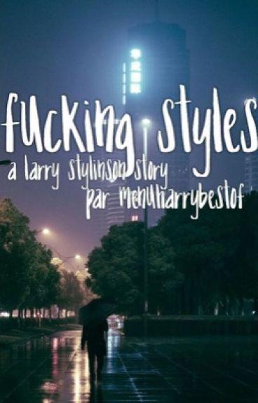 Fucking Styles. - h.s + l.t
