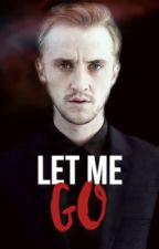 Let Me Go [NL] [#2] by Tawariell