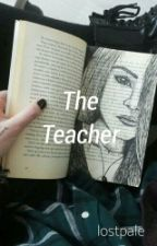 The Teacher ● h.s by lostpale