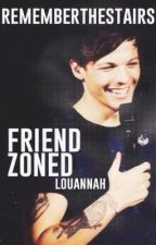 Friend Zoned (Louis Tomlinson) by rememberthestairs