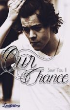 Oυr Cнance ▲ Save You II  h.s.  by lunaticrimx