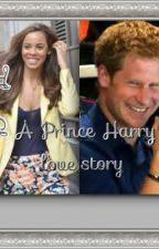 The Charmer (prince Harry love story) by Singlelove14