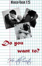 Ты ведь хочешь? by Niko4ka17