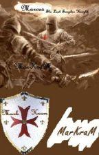 Marcus - The Last Templar Knight (Short Story) by markkram
