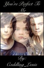 You're perfect to me. (Larry Stylinson Mpreg) (boyxboy) by Cxddling_Lxuis