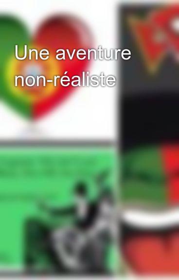 Une aventure non-réaliste by DianeDionisioReis