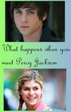 What happens when you meet percy jackson by Sabrina_Jackson99