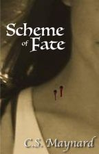 Scheme of Fate--Complete by CSMaynard