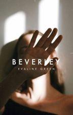 Beverley ✓ by beautlies