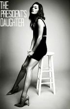 The President's Daughter. by horanhoranhoran