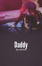 Daddy ; r.d by yonicatom