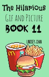 ♪The Hilarious Gif and Picture Book 11♪ by american-aspect