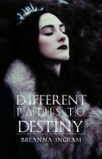 Different Paths To Destiny [Game of Thrones] by luckandillusions
