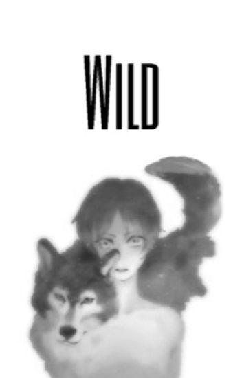 Wild (Ereri) {EDITING}
