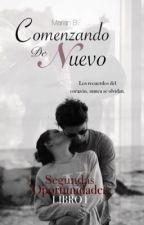 Comenzando De Nuevo by MarianB04