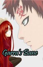 Gaara's Bane [Naruto Fanfiction] by HybridCitadel