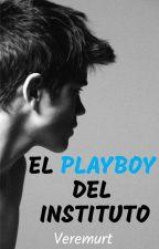 El playboy del instituto |CANCELADA| by The_Maria