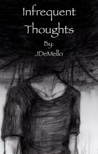 Infrequent Thoughts by JDeMello