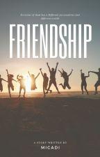 FRIENDSHIP by mieldi