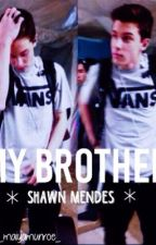 My Brother Shawn Mendes by ohmyMaiya