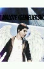 EL MALOTE{GemeliersHOT} by _Gemeliers_Hot_