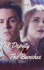 The Deputy and The Banshee by OfficialKCJaleco