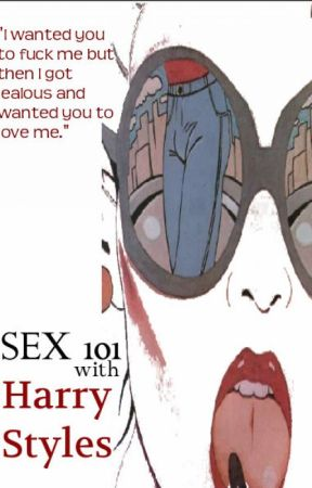 Sex 101 With Harry Styles by Motherfuuukeerr