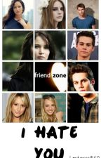 I Hate You (Dylan O'Brien) by Lectoras340
