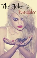 The Joker's Daughter by Sannue