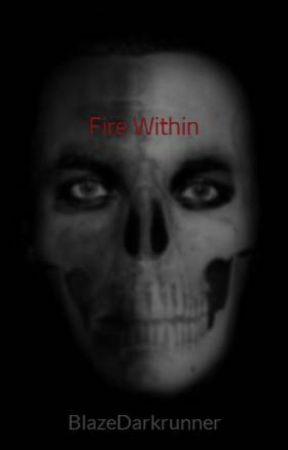 Fire Within by Ghosts_of_Days_Past
