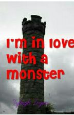 I'm in love with a monster by thomasbslover2001