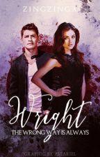 The Wrong Way Is Always Wright by zingzinga
