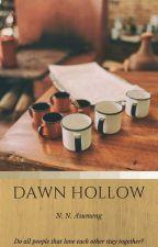 Dawn Hollow by urstrulynatti