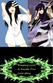 Reaping Love (Kanda Yuu Love Story) (ON HOLD) by cuddles2405