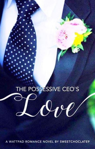 The Possessive CEO's Love