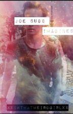 Joe Sugg Imagines by XximthatweirdgirlxX