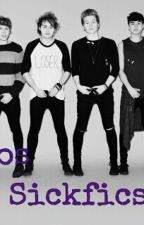 5sos sickfics by Cliffords_baee
