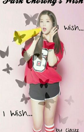 Completed ★Park Chorong's Wish  by ciasze