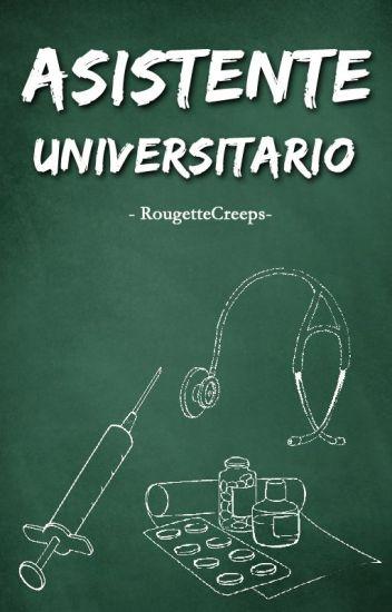 Asistente Universitario - One Shot R18 //Wigetta//