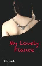 my lovely fiance by e_machi