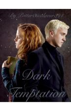 Dark Temptation- dramione by schmexyreads