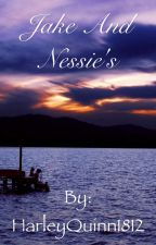 Jake and Nessie's Love Story by HarleyQuinn1812