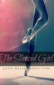 The Silenced Girl ~Zayn Malik Fanfic~ by VintageRoyalty