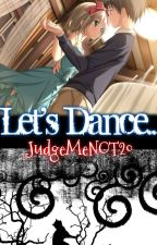 Story 11: Let's Dance by JudgeMeNOT20