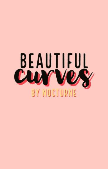 Beautiful Curves (On Hold)