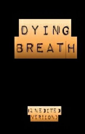 Dying Breath (Labyrinth Fanfic) (UNEDITED VERSION) by sarahlet2999