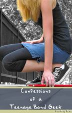 Confessions of a Teenage Band Geek by CourtneyBrandt4